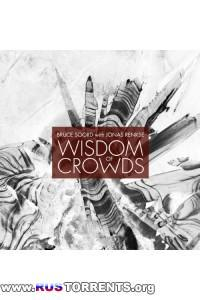 Bruce Soord with Jonas Renkse - Wisdom Of Crowds