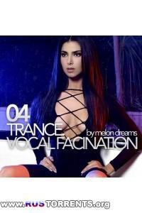 VA - Trance. Vocal Fascination 04