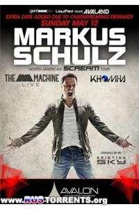 Markus Schulz B2B KhoMa - Live @ Avalon, Hollywood [12.05.2013]