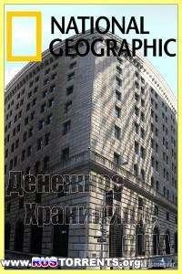 National Geographic: Денежное Хранилище США | HDTVRip