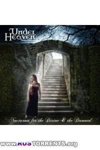 Under Heaven - Nocturnes For The Divine & The Damned