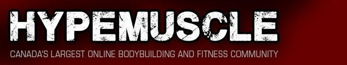 CANADA BODYBUILDING & FITNESS FORUMS:: HYPEMUSCLE - Powered by vBulletin