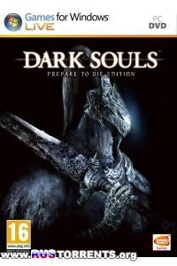 Dark Souls: Prepare to Die Edition [v 1.0.2.0] | PC | RePack от R.G. Механики