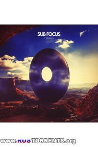 Sub Focus - Torus (Deluxe Edition) | MP3