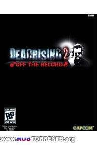 Dead Rising 2.Off The Record.v Update 1 | Repack от Fenixx