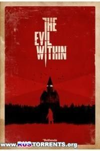 The Evil Within [Update 4 + DLCs] | PC | RePack от R.G. Freedom