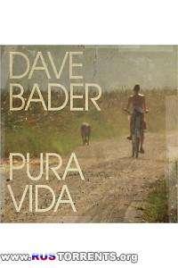 Dave Bader - Pura Vida