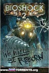 Bioshock 2 | PC | Repack от Fenixx