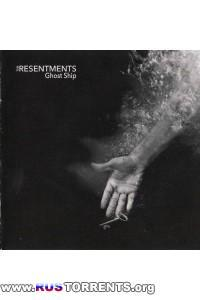 The Resentments - Ghost Ship