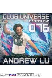 Andrew Lu - Club Universe Radioshow 076