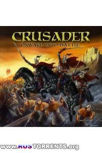 Crusader - Onward Into Battle