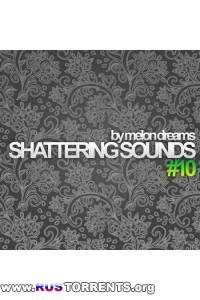 VA - Shattering Sounds #10