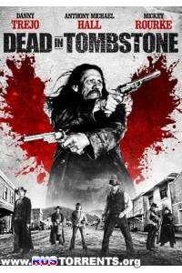Мертвец в Тумбстоуне | HDRip | Лицензия