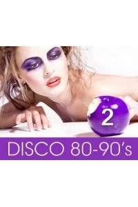 Disco Collection 2 - Сборник (продолжение) лучших зарубежных песен дискотек второй половины 80-ых годов | MP3