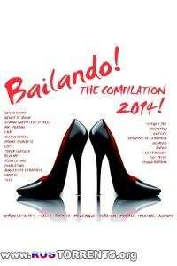VA - Bailando! The Compilation 2014 - 50 Latin Dance Hits | MP3