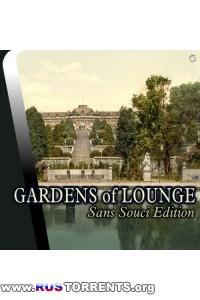 VA - Gardens of Lounge Sans Souci Edition | MP3