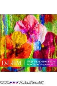 DJ JIM - Fresh Emotions 2010