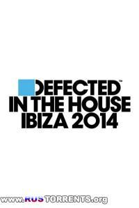 VA - Defected In The House Ibiza 2014 | MP3