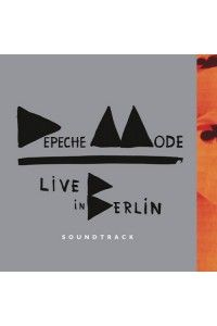 Depeche Mode - Live in Berlin. Soundtrack | MP3