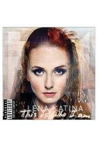 Lena Katina (Лена Катина) - This Is Who I Am | MP3