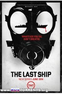 Последний корабль [01 сезон: 01-10 серии из 10] | WEB-DL 720p | LostFilm