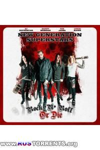 New Generation Superstars - Rock 'n' Roll Or Die