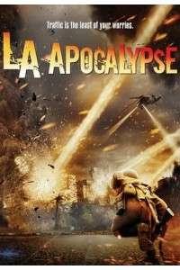 Апокалипсис в Лос-Анджелесе | BDRip 10800p | P