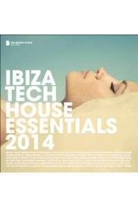 VA - Ibiza Tech House Essentials 2014 | MP3