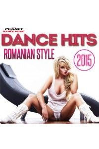 VA - Dance Hits Romanian Style 2015 | MP3