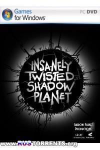 Insanely Twisted Shadow Planet | RePack от Fenixx