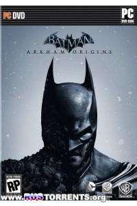 Batman: Arkham Origins [Update 10 + DLC] | PC | Steam-Rip