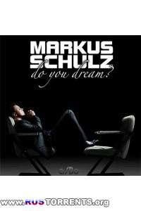 Markus Schulz - Do you dream (2010)