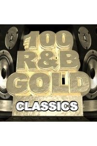 VA - 100 R&B Gold Classics | MP3
