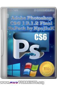 Adobe Photoshop CS6 Final RePack by KpoJIuK