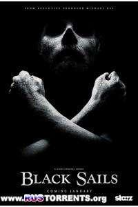Чёрные Паруса [01 сезон: 01-08 серии из 08] | HDTVRip 720p | BaibaKo
