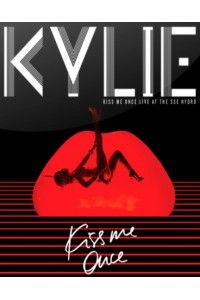 Kylie Minogue: Kiss Me Once - Live At The SSE Hydro | BDRip 1080p