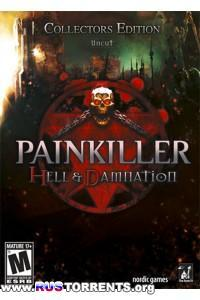 Painkiller: Hell & Damnation - Collector's Edition | PC | RePack by SeregA-Lus
