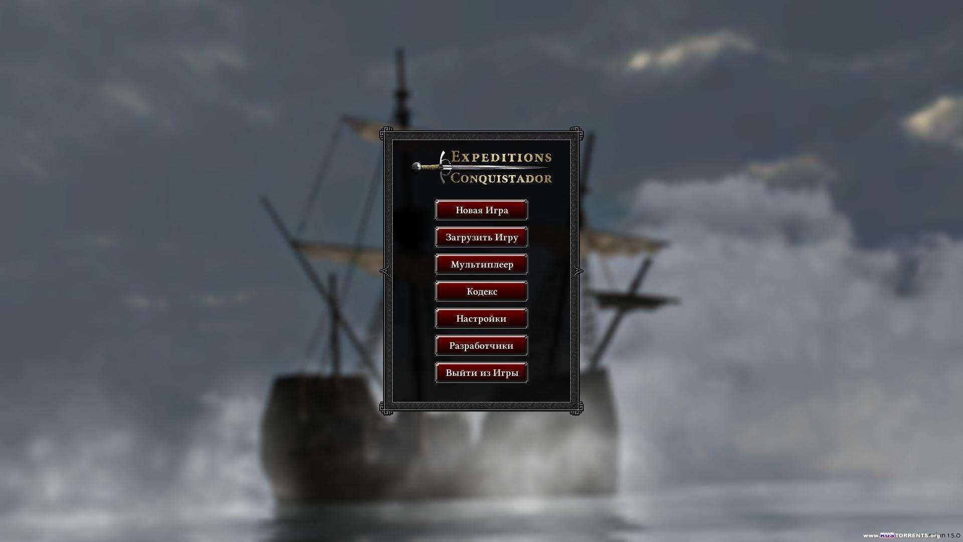 Expeditions: Conquistador [v 1.5.0] | RePack от Black Beard