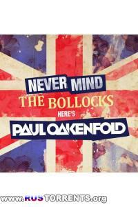 VA - Never Mind The Bollocks… Here's Paul Oakenfold