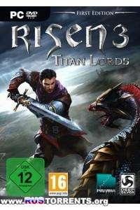 Risen 3 - Titan Lords | PC | RePack от xatab