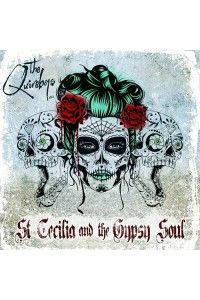 The Quireboys - St. Cecilia And The Gypsy Soul (4 CD Box Set) | MP3