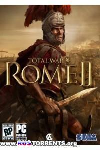 Total War: Rome 2 - Emperor Edition [Update 17] | PC | RePack от xatab