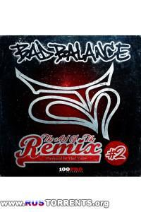 Bad Balance - The Art of the Remix, Vol. 2