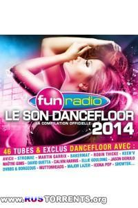 VA - Fun Radio - Le Son Dancefloor 2014