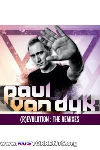 Paul van Dyk - (R)Evolution: The Remixes