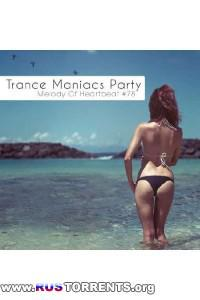 VA-Trance Maniacs Party: Melody Of Heartbeat #78