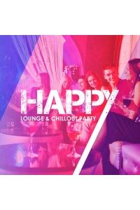 VA - Happy Lounge and Chillout Party | MP3