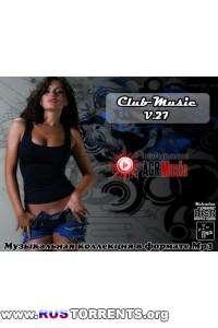 VA - Club Music Vol.27