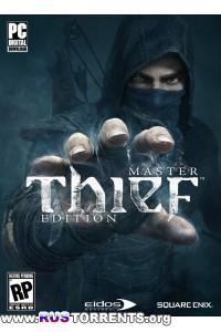 Thief: Master Thief Edition [Update 4] | PC | Repack от Fenixx