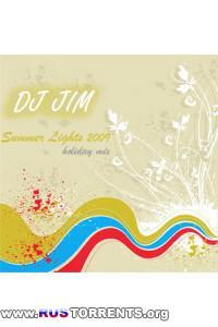 Dj JIM - Summer Lights 2009: Holiday mix